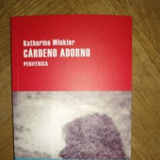 Libros de segunda mano: CARDENO SDORNO PERIFERICA NUEVO KATHARINA WINKLER. Lote 140341614