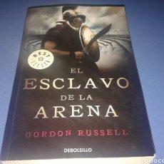 Libros de segunda mano: EL ESCLAVO DE LA ARENA, GORDON RUSSELL, DEBOLSILLO 2010 BEST SELLER. Lote 140342974