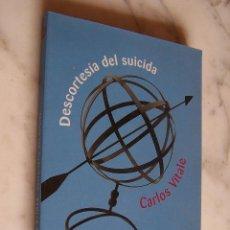 Libros de segunda mano: DESCORTESÍA DEL SUICIDA. CARLOS VITALE. RELATOS. DEBOLSILLO, 2001.. Lote 140350974