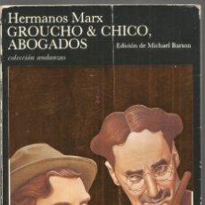Libros de segunda mano: HERMANOS MARX. GROUCHO & CHICO, ABOGADOS. TUSQUETS ANDANZAS. Lote 140389020