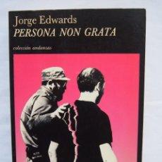 Libros de segunda mano: JORGE EDWARDS. PERSONA NON GRATA. COLECCIÓN ANDANZAS. EDITORIAL TUSQUETS.. Lote 140408814