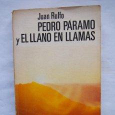 Libros de segunda mano: JUAN RULFO. PEDRO PÁRAMO Y EL LLANO EN LLAMAS. BIBLIOTECA UNIVERSAL PLANETA.. Lote 140412090