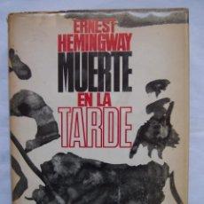 Libros de segunda mano: ERNEST HEMINGWAY. MUERTE EN LA TARDE. EDITORIAL PLANETA BARCELONA. 1968. Lote 140426962