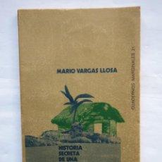 Libros de segunda mano: MARIO VARGAS LLOSA. HISTORIA SECRETA DE UNA NOVELA. CUADERNOS MARGINALES 21. TUSQUETS. Lote 140427126
