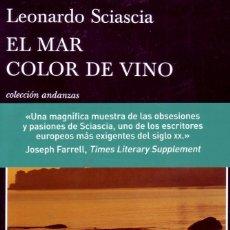Libros de segunda mano: EL MAR COLOR DE VINO. SCIASCIA, LEONARDO. NR-434.. Lote 289698213