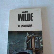 Libros de segunda mano: 160-DE PROFUNDIS, OSCAR WILDE, 1982. Lote 140494886