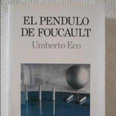 Libros de segunda mano: EL PENDULO DE FOUCAULT. UMBERTO ECO. BOMPIANI-LUMEN. 1989. SEGUNDA EDICION. RUSTICA CON SOLAPA. 585 . Lote 140506286