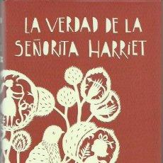 Libros de segunda mano: JANE HARRIS : LA VERDAD DE LA SEÑORITA HARRIET. (TRADUCCIÓN DE AURORA ECHEVARRÍA. ED. LUMEN, 2013). Lote 140517154