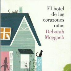 Libros de segunda mano: DEBORAH MOGGACH : EL HOTEL DE LOS CORAZONES ROTOS. (TRADUCCIÓN DE ANA MARÍA BUIL. ED. LUMEN, 2013). Lote 140517418