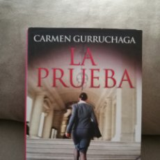 Libros de segunda mano: CARMEN GURRUCHAGA - LA PRUEBA - MARTÍNEZ ROCA 2010. Lote 140539190
