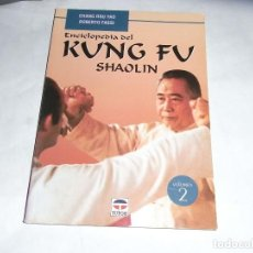 Libros de segunda mano: CHANG DSU YAO, ENCICLOPEDIA KUNG FU, SHAOLIN, VOLUMEN Nº 2, ED. TUTOR. Lote 140539898