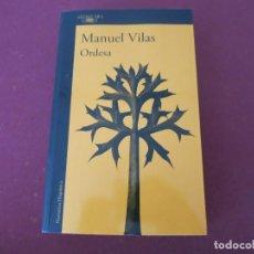 Libros de segunda mano: MANUEL VILAS ORDESA ANAGRAMA . Lote 140558246