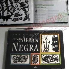 Libros de segunda mano: CUENTOS DEL ÁFRICA NEGRA - LIBRO - CARLOS PÁEZ VILARÓ - ILUSTRADO CUENTO RELATO AFRICANO - TAPA DURA. Lote 140568902