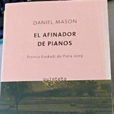 Libros de segunda mano - EL AFINADOR DE PIANOS. - MASON, Daniel. - 140667177