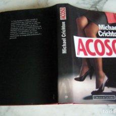 Libros de segunda mano: ACOSO. MICHAEL CRICHTON. CÍRCULO DE LECTORES, 1994.. Lote 140714934