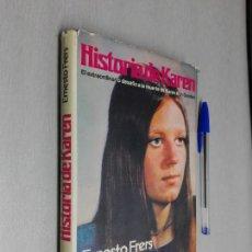 Libros de segunda mano: HISTORIA DE KAREN / ERNESTO FRERS / MARTÍNEZ ROCA 1977. Lote 140716606