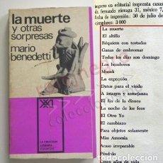 Libros de segunda mano: LA MUERTE Y OTRAS SORPRESAS LIBRO MARIO BENEDETTI 1ª EDICIÓN CUENTOS RELATOS BREVES PÉNDULO ALTILLO. Lote 140756582