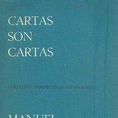Libros de segunda mano: MANUEL ANDÚJAR - CARTAS SON CARTAS. Lote 140771842