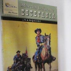 Libros de segunda mano: YANQUIS Nº 52 MARCIAL LAFUENTE ESTEFANIA . Lote 140791850