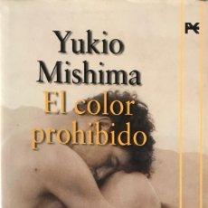 Libros de segunda mano: EL COLOR PROHIBIDO. YUKIO MISHIMA.. Lote 140946730