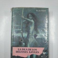 Libros de segunda mano: LA ISLA DE LOS DELFINES AZULES. SCOTT O'DELL. EDITORIAL NOGUER. TDK73. Lote 140990982