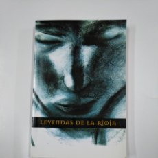 Libros de segunda mano: LEYENDAS DE LA RIOJA. CARIÑANOS, FÉLIX / ESQUIDE, DIEGO. TDK166. Lote 141132210