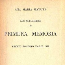Libros de segunda mano: ANA MARÍA MATUTE - PRIMERA MEMORIA. Lote 141206742