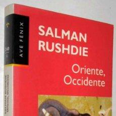 Libros de segunda mano: ORIENTE, OCCIDENTE - SALMAN RUSHDIE *. Lote 141464002