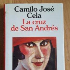 Libros de segunda mano: LA CRUZ DE SAN ANDRÉS. CAMILO JOSÉ CELA. PREMIO PLANETA 1994. PRIMERA EDICIÓN.. Lote 141527726