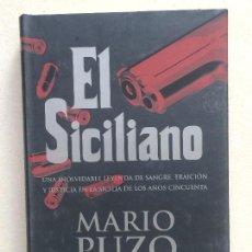 Libri di seconda mano: EL SICILIANO . MARIO PUZO. Lote 141685466