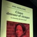 Libros de segunda mano: COMO DETENER EL TIEMPO: LA HEROINA DE LA A A LA Z. ANN MARLOWE. ANAGRAMA 2002. . Lote 141690854