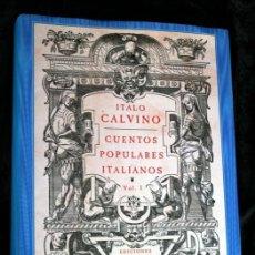 Libros de segunda mano: CUENTOS POPULARES ITALIANOS VOL. I - ITALO CALVINO - EL OJO SIN PARPADO - SIRUELA. Lote 141698182