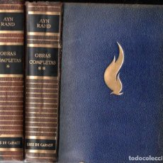 Libros de segunda mano: AYN RAND . OBRAS COMPLETAS - DOS TOMOS (CARALT, 1961- 1963). Lote 248022410