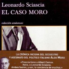 Libros de segunda mano: EL CASO MORO. SCIASCIA, LEONARDO. NR-470.. Lote 289698218