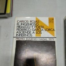 Libros de segunda mano: EL INGENIOSO HIDALGO Y POETA FEDERICO GARCIA LORCA ASCIENDE A LOS INFIERNOS CARLOS ROJAS. Lote 142348614