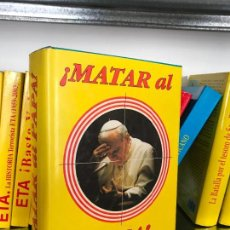Libros de segunda mano: ¡MATAR AL PAPA!. ALVARO BAEZA. Lote 142597542