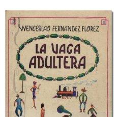 Libros de segunda mano: FERNÁNDEZ FLÓREZ (WENCESLAO).– LA VACA ADÚLTERA. TAURUS EDICIONES, 1958. 1.ª EDICIÓN. Lote 142701333