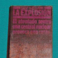 Libros de segunda mano: LA EXPLOSIÓN. Lote 142778574