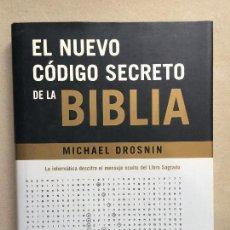 Libros de segunda mano: EL NUEVO CÓDIGO SECRETO DE LA BIBLIA: LA INFORMÁTICA DESCIFRA EL MENSAJE OCULTO DEL LIBRO SAGRADO. Lote 142887950