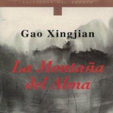 Libros de segunda mano: GAO XINGJIAN, LA MONTAÑA DEL ALMA. Lote 142940002