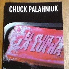 Livres d'occasion: CHUCK PALAHNIUK - EL CLUB DE LA LUCHA .MONDADORI . BIBLIOTECA ALAS Y RAICES .,. Lote 192026095
