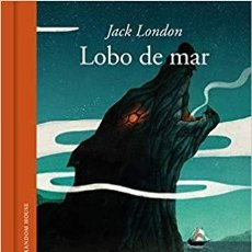 Libros de segunda mano: EL LOBO DE MAR JACK LONDON (ILUSTRADO IGNASI FONT). Lote 143152926