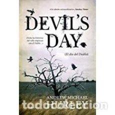 Libros de segunda mano: DEVILS DAY ANDREW MICHAEL HURLEY. Lote 143154274