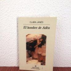 Libros de segunda mano: EL HOMBRE DE ADÉN - CLARA JANÉS - ANAGRAMA. Lote 143154522
