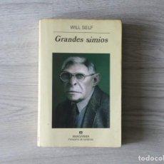 Libros de segunda mano: GRANDES SIMIOS - WILL SELF. Lote 143154674