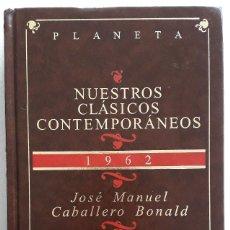 Libros de segunda mano: JOSÉ MANUEL CABALLERO BONALD . DOS DÍAS DE SEPTIEMBRE. Lote 143155614