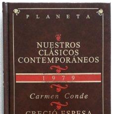 Libros de segunda mano: CARMEN CONDE . CRECIÓ ESPESA LA YERBA.... Lote 143157766