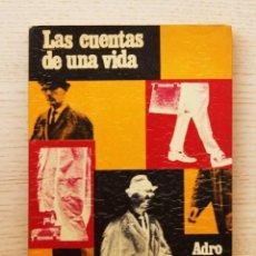 """Libros de segunda mano: LAS CUENTAS DE UNA VIDA - """"XAVIER, ADRO"""". Lote 143288506"""