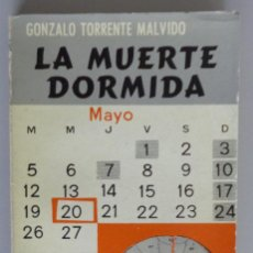 Libros de segunda mano: GONZALO TORRENTE MALVIDO // LA MUERTE DORMIDA // 1963 // PRIMERA EDICIÓN // LUIS DE CARALT EDITOR. Lote 143339050