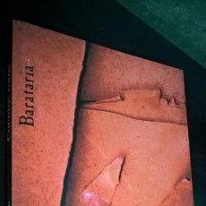 Libros de segunda mano: CUENTOS ROTOS. CARLOS HERRERO. BARATARIA 2009. COLECCION BARBAROS. . Lote 143412906